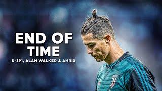 Cristiano Ronaldo 2020 ❯ K-391, Alan Walker & Ahrix - End of Time | HD