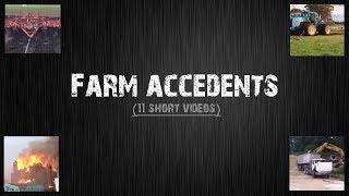 Farming accidents computation (11 short videos)