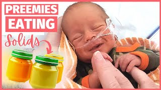 When Can A Preemie Eat Solids? | Premature Baby Milestones | When Can Babies Eat Solids