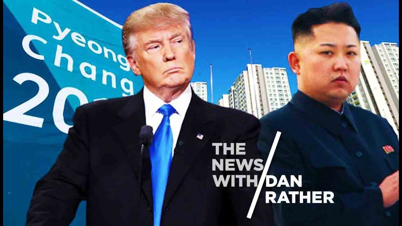 Trump's Insistence On Aggravating North Korea - The News With Dan Rather thumbnail
