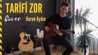 Harun Aydın - Tarifi Zor (Soner Sarıkabadayı COVER)