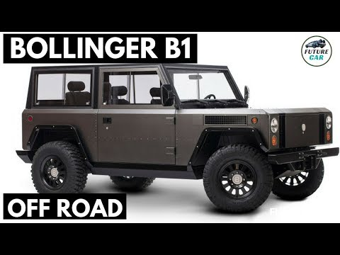 FANTASTIC!! Bollinger B1 Has Over 10,000 Reservations, Plus A New Off Road