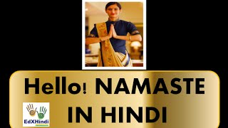 LEARN HINDI - Namaste - Functional and Deeper meaning!