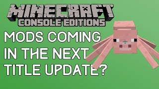 Minecraft: 4J HINTS AT MOD SUPPORT! Mods Could Be Coming Soon! (Xbox One/PS4)