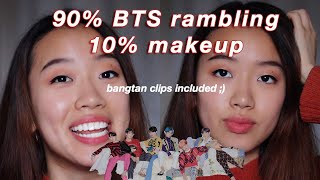 preaching about BTS while doing my makeup (memes included)