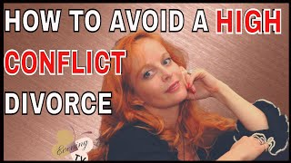 HOW TO AVOID A HIGH CONFLICT DIVORCE WITH A NARCISSIST   EVENING TV