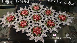 Passo a passo Trilho/Caminho Mesa Croche Flor 6 Bicos