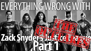 Everything Wrong With Zack Snyder's Justice League Part 1: The Outtakes