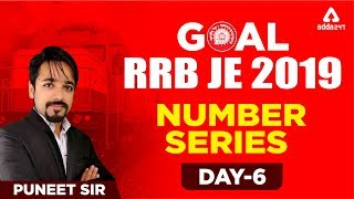 RRB JE 2018 - 19 CBT 1 | NUMBER SERIES | RAILWAYS JE 2019 | REASONING Day 6