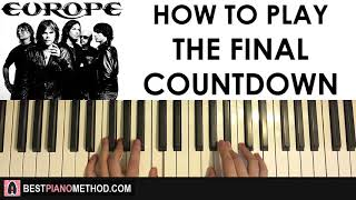 HOW TO PLAY - Europe - The Final Countdown (Piano Tutorial Lesson)