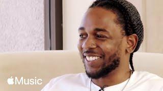 Kendrick Lamar: 'DAMN' Behind the Album  [FULL INTERVIEW] | Beats 1 | Apple Music