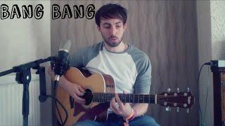 Gambar cover Bang Bang - Jessie J, Ariana Grande, Nicki Minaj - Acoustic Cover