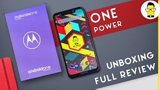 Motorola One Power review @ ₹15,999 | unboxing | comparison with Max Pro M1, Note 5 Pro, Mi A2