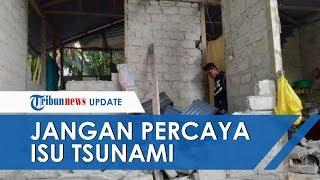 Korban Meninggal akibat Gempa Ambon 23 orang, BPBD Menghimbau Jangan Percaya Hoaks dan Isu Tsunami