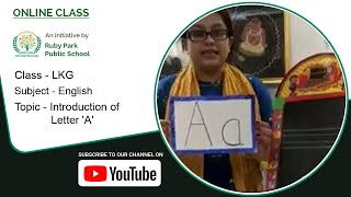 LKG | Introduction of Letter 'A' | English Subject for Kids | English Word | Ruby Park Public School Thumbnail