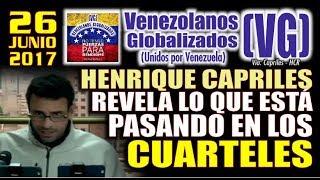 Henrique Capriles revela lo que está pasando en los cuarteles de Venezuela - (VG)