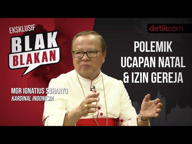 Blak-blakan MGR Ignatius Suharyo: Polemik Ucapan Natal & Izin Gereja