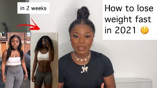 How to lose weight fast in 2021 without dieting. 2 week transformation!
