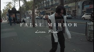 LIZER & FLESH - FALSE MIRROR (Prod. by Taz Taylor)