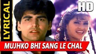 Mujhko Bhi Sang Le Chal With Lyrics | Sadhana Sargam