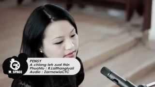 Pensy B Lalthangliani - A chiang leh zual thin (Mizo hla thar 2015)