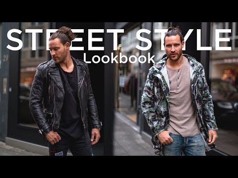 Street Style Lookbook - Styling für Männer 2018 4K