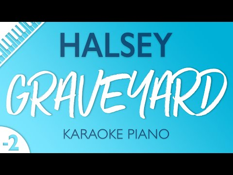 Halsey - Graveyard (Karaoke Piano) Lower Key