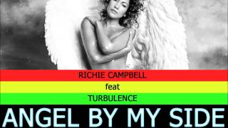 Richie Campbell - Angel By My Side (feat. Turbelence)