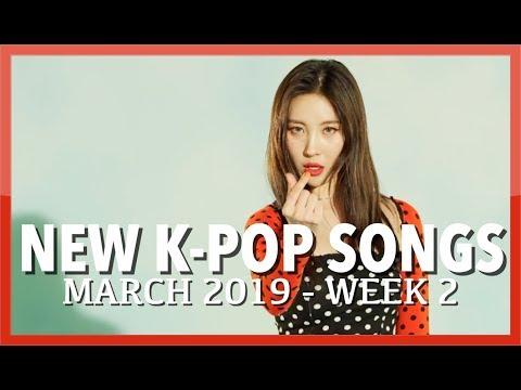 NEW K-POP SONGS | MARCH 2019 (WEEK 2)