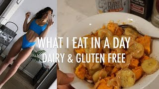 What I Eat In A Day Dairy & Gluten Free | Easy/Healthy Meal Ideas