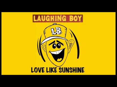Laughing Boy 'Love Like Sunshine' Remixes