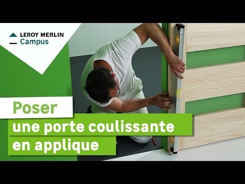 Comment poser une porte coulissante en applique ? Leroy Merlin