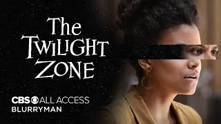 VIDEO: THE TWILIGHT ZONE: BLURRYMAN – Off. Trailer