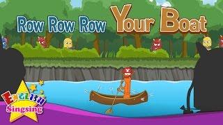 Row, Row, Row thuyền của bạn - Nursery Rhyme