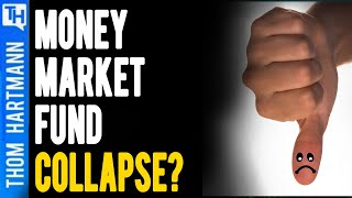Could Money Market Funds Collapse? (w/ Prof. Richard Wolff)