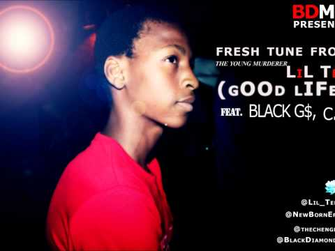 LiL Tee_ GOOD LIFE ft BLACK G$, C.J