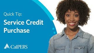 CalPERS Quick Tip: Service Credit Purchase