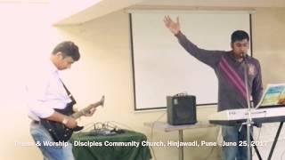 Praise & Worship - June 25, 2017