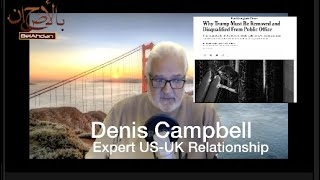 The US Capitol Under Attack..., a Conversation with US/UK Relationship Expert Denis Campbell