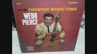 Webb Pierce  ~  I Don't Love You Anymore