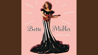 Bette midler my one true friend video