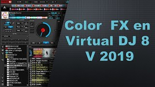 Nuevo color  FX en virtual dj 8 v2019