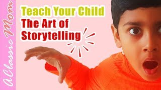 How To Teach Kids The Art of Storytelling 🦁 🎠🏝️ ✈️- Children Love to Tell Stories