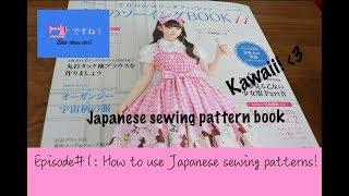 How To Use A Japanese Sewing Pattern Book! (Sew Desu Ne Ep.1)