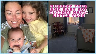 NURSERY TOUR AND BABY BOY CLOTHES HAUL - LITTLE VLOG