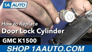 How to Replace Front Door Lock Cylinder 95-99 GMC K1500