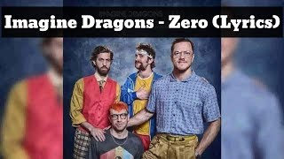 Imagine Dragons   Zero (Lyrics)