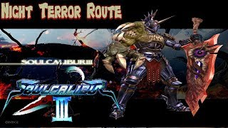 Soulcalibur III   Tales Of Souls: Nightmare (Night Terror Route)