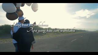 NOAH   WANITAKU (Official Music Video Liricy