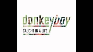 Donkeyboy - We Can't Hide (HD)